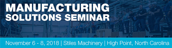Stiles Machinery Manufacturing Solutions Seminar